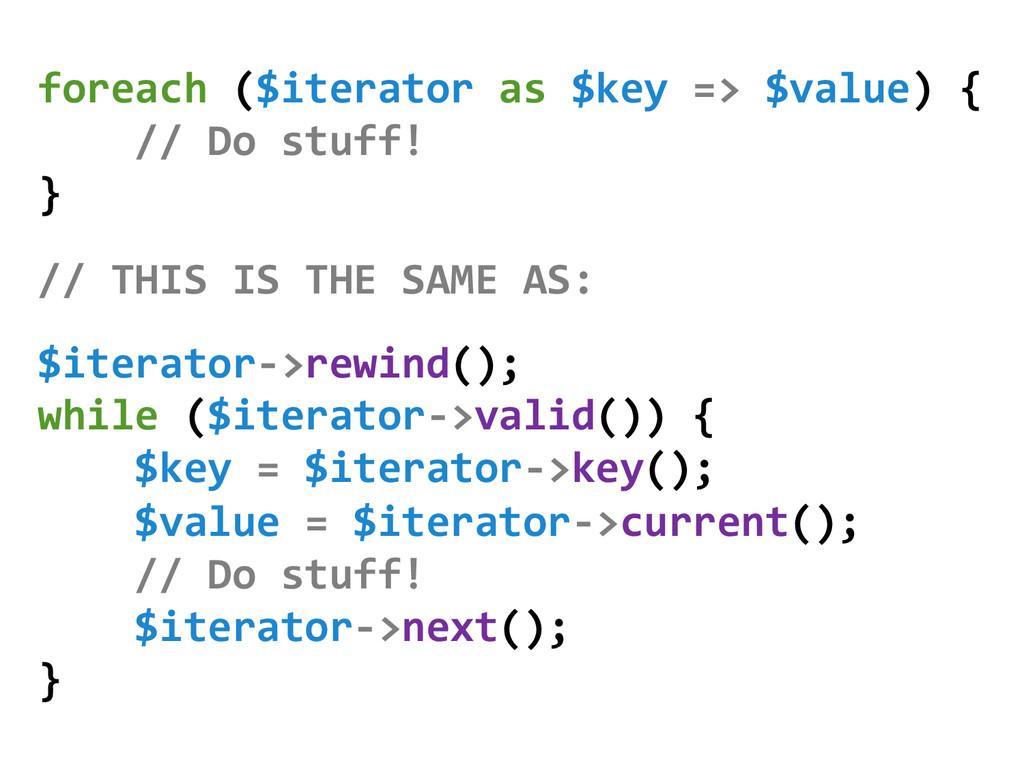 foreach ($iterator as $key => $v...