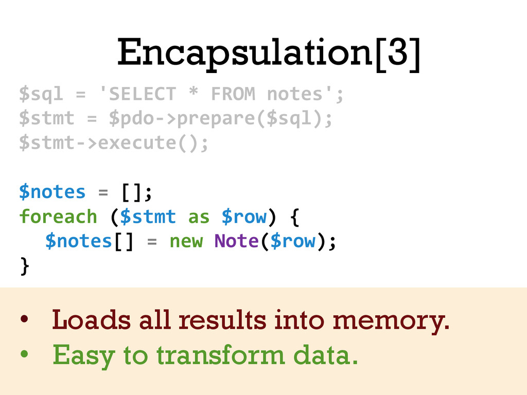 Encapsulation[3] $sql = 'SELECT * ...