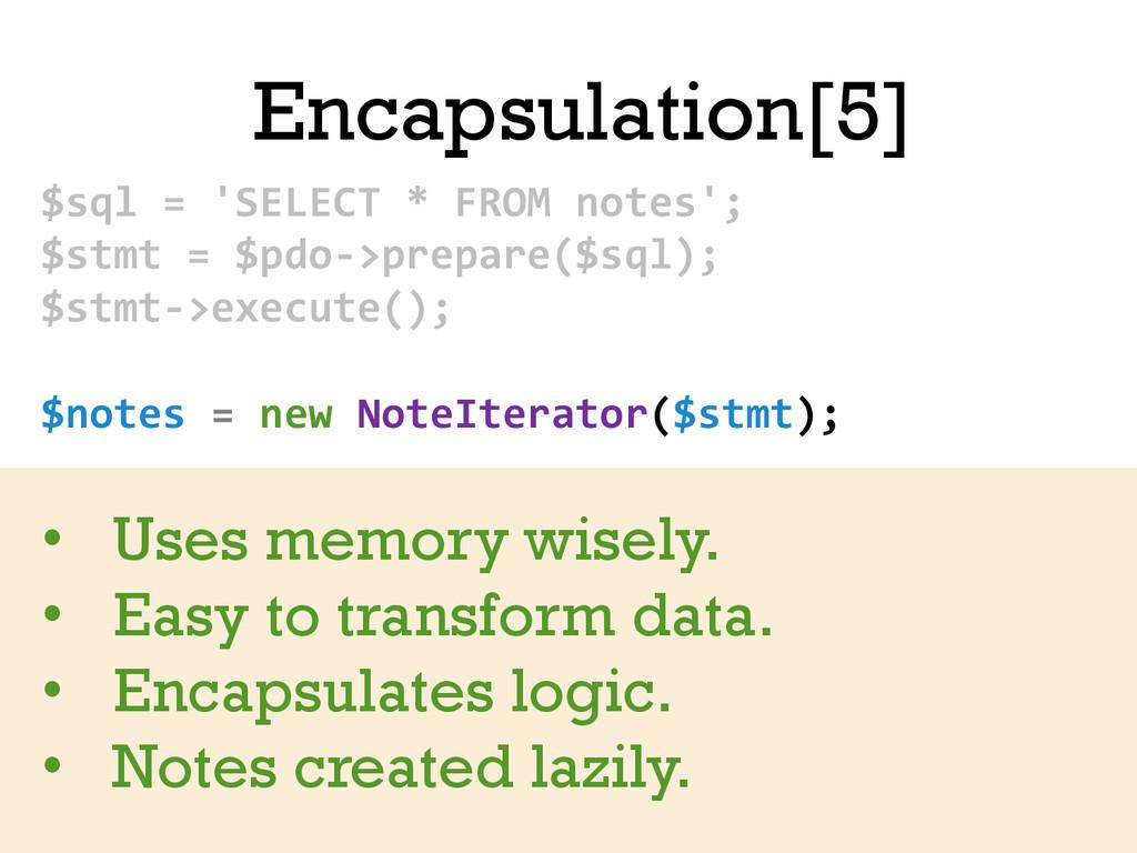 Encapsulation[5] $sql = 'SELECT * ...