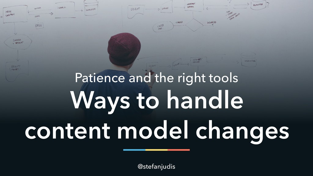 Patience and the right tools @stefanjudis Ways ...