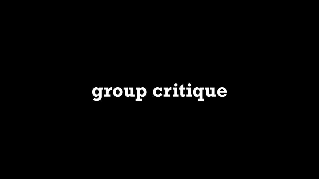 group critique