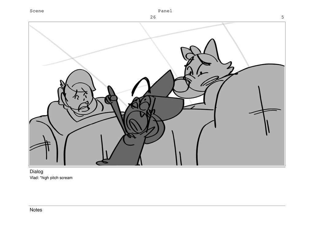 Scene 26 Panel 5 Dialog Vlad: *high pitch screa...