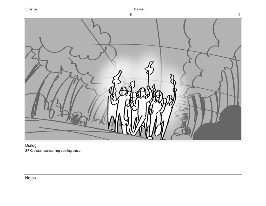 Scene 8 Panel 7 Dialog SFX: distant screaming c...