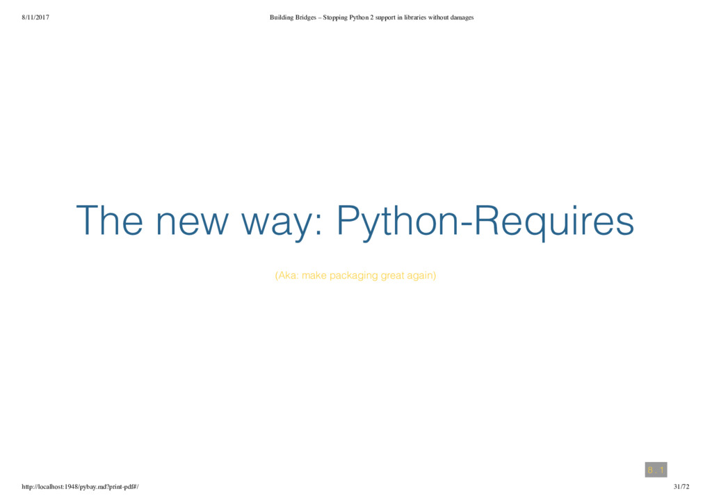 8/11/2017 Building Bridges – Stopping Python 2 ...