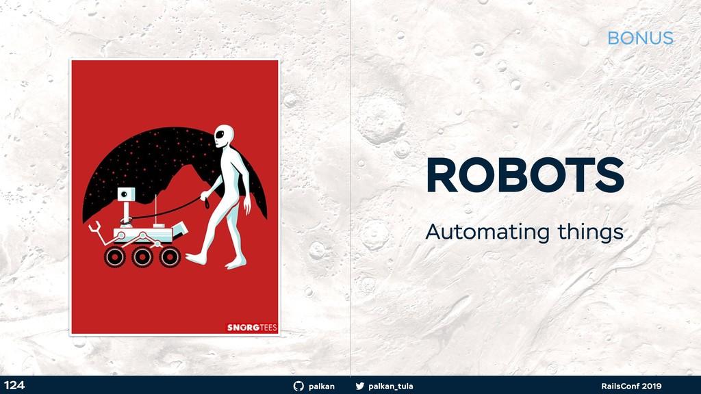 palkan_tula palkan RailsConf 2019 124 ROBOTS Au...