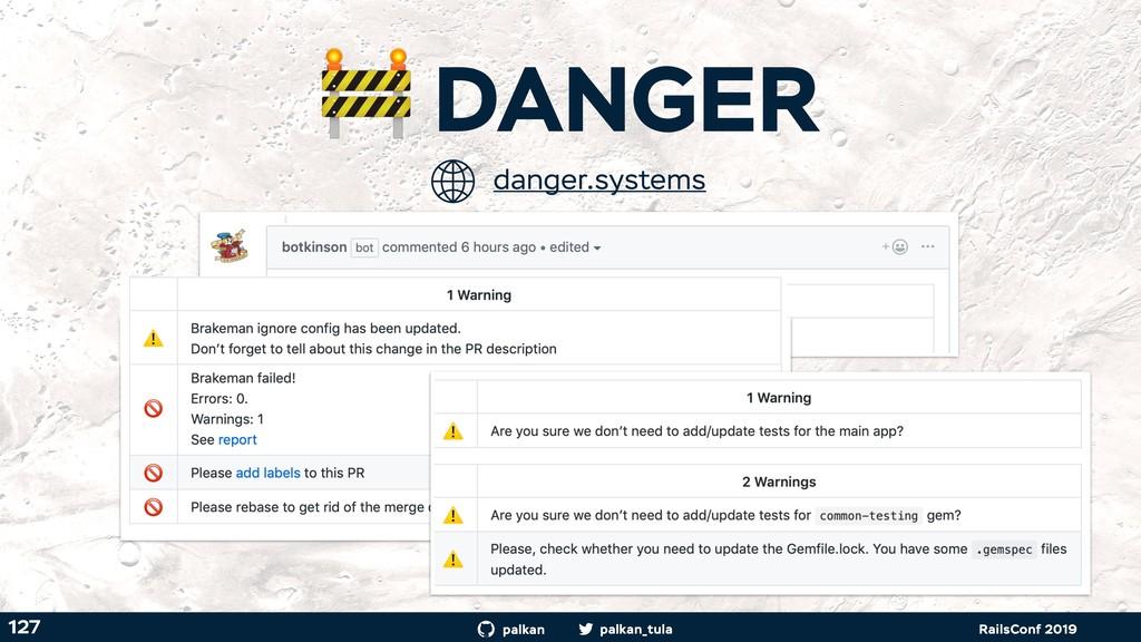 palkan_tula palkan RailsConf 2019  DANGER 127 d...
