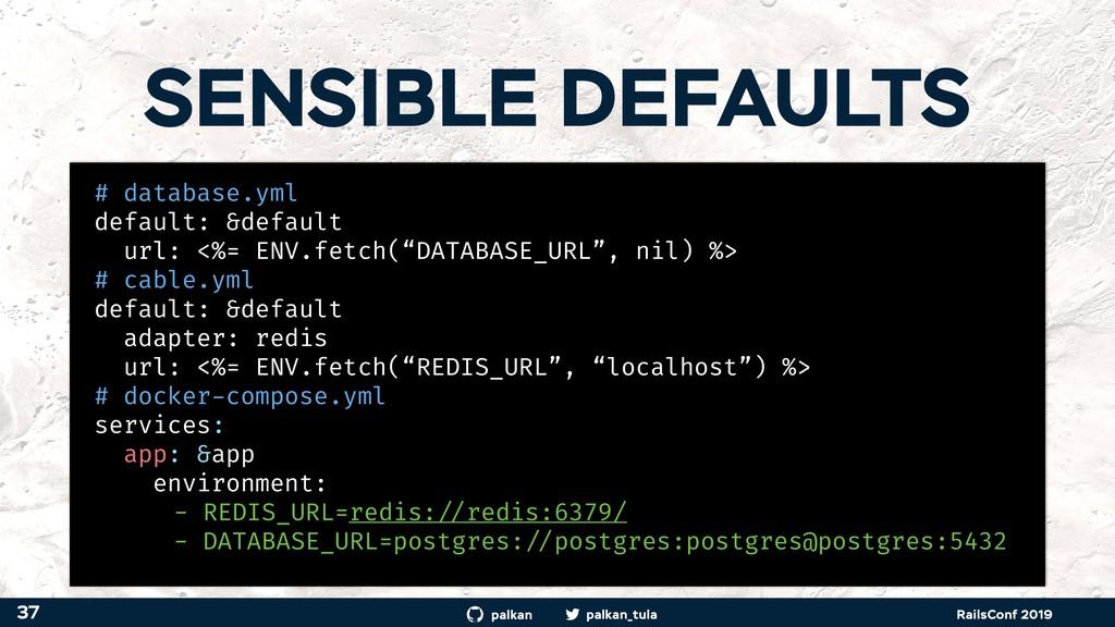 palkan_tula palkan RailsConf 2019 SENSIBLE DEFA...