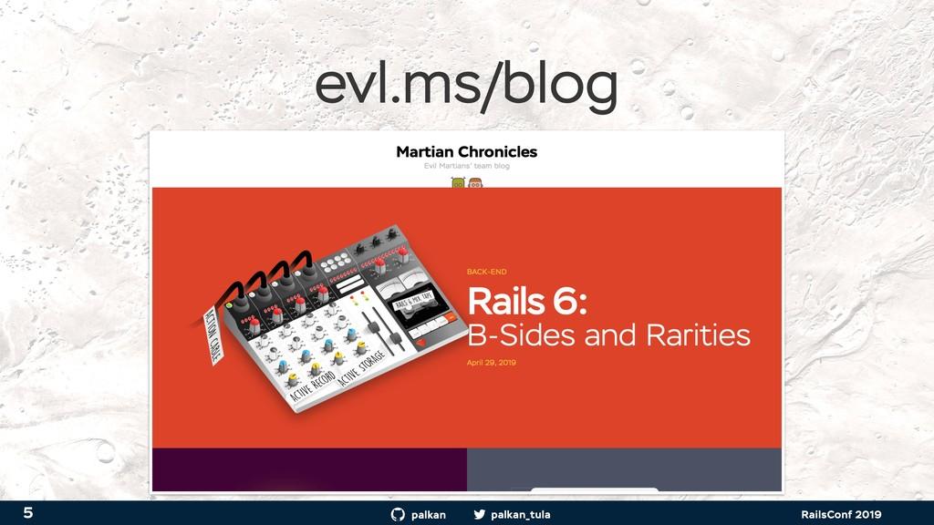 palkan_tula palkan RailsConf 2019 evl.ms/blog 5