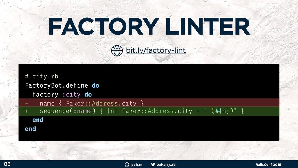 palkan_tula palkan RailsConf 2019 FACTORY LINTE...