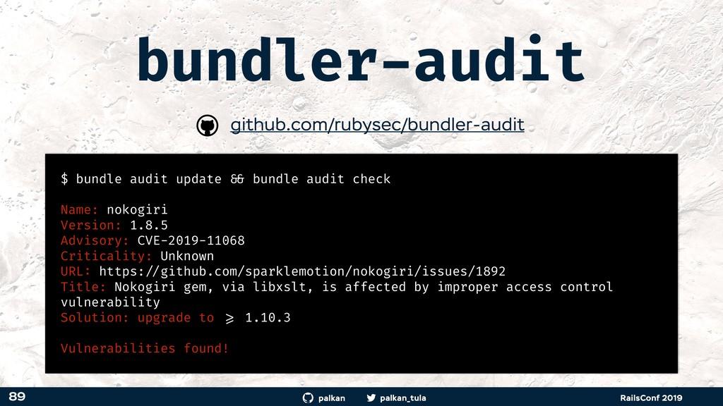palkan_tula palkan RailsConf 2019 bundler-audit...