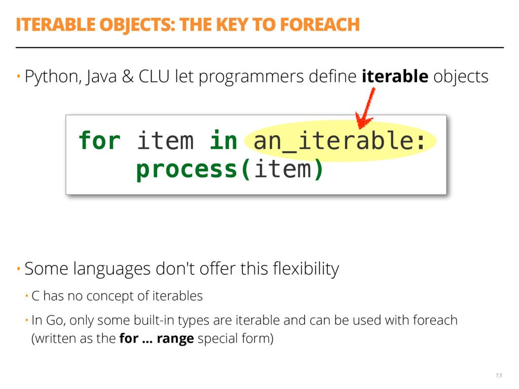 ITERABLE OBJECTS: THE KEY TO FOREACH • Python, ...