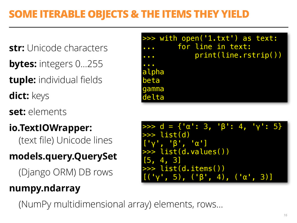 SOME ITERABLE OBJECTS & THE ITEMS THEY YIELD st...