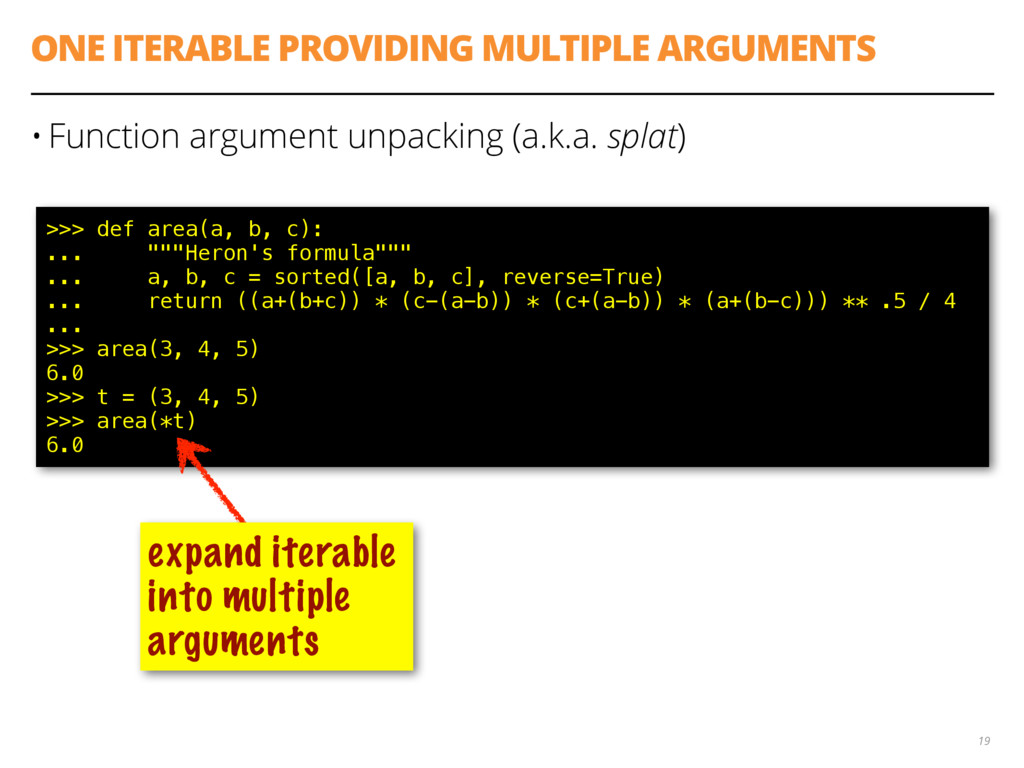 ONE ITERABLE PROVIDING MULTIPLE ARGUMENTS • Fun...