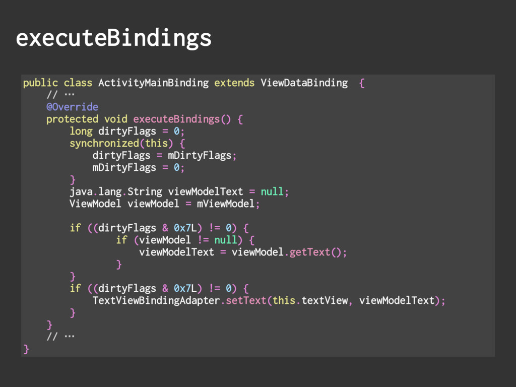 executeBindings public class ActivityMainBindin...