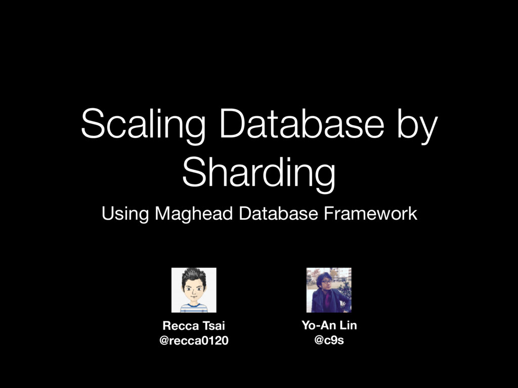 Scaling Database by Sharding Using Maghead Data...