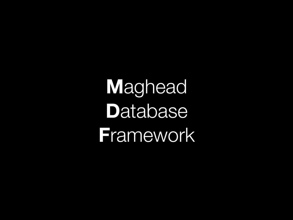 Maghead Database Framework