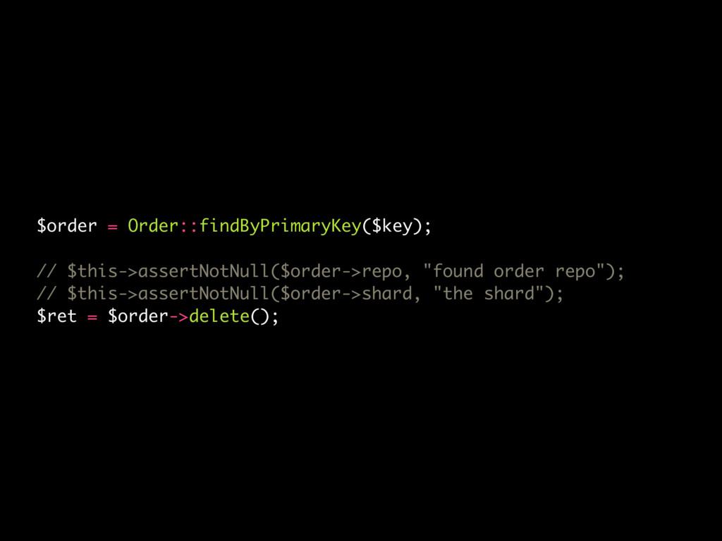$order = Order::findByPrimaryKey($key); // $thi...