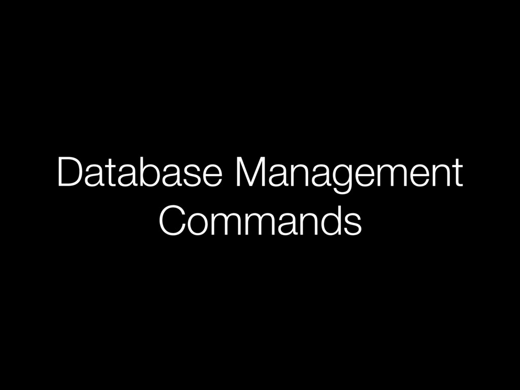 Database Management Commands