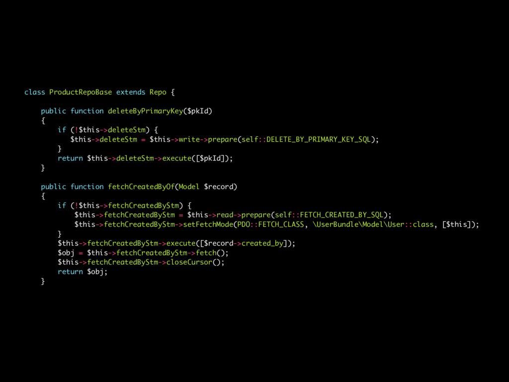 class ProductRepoBase extends Repo { public fun...