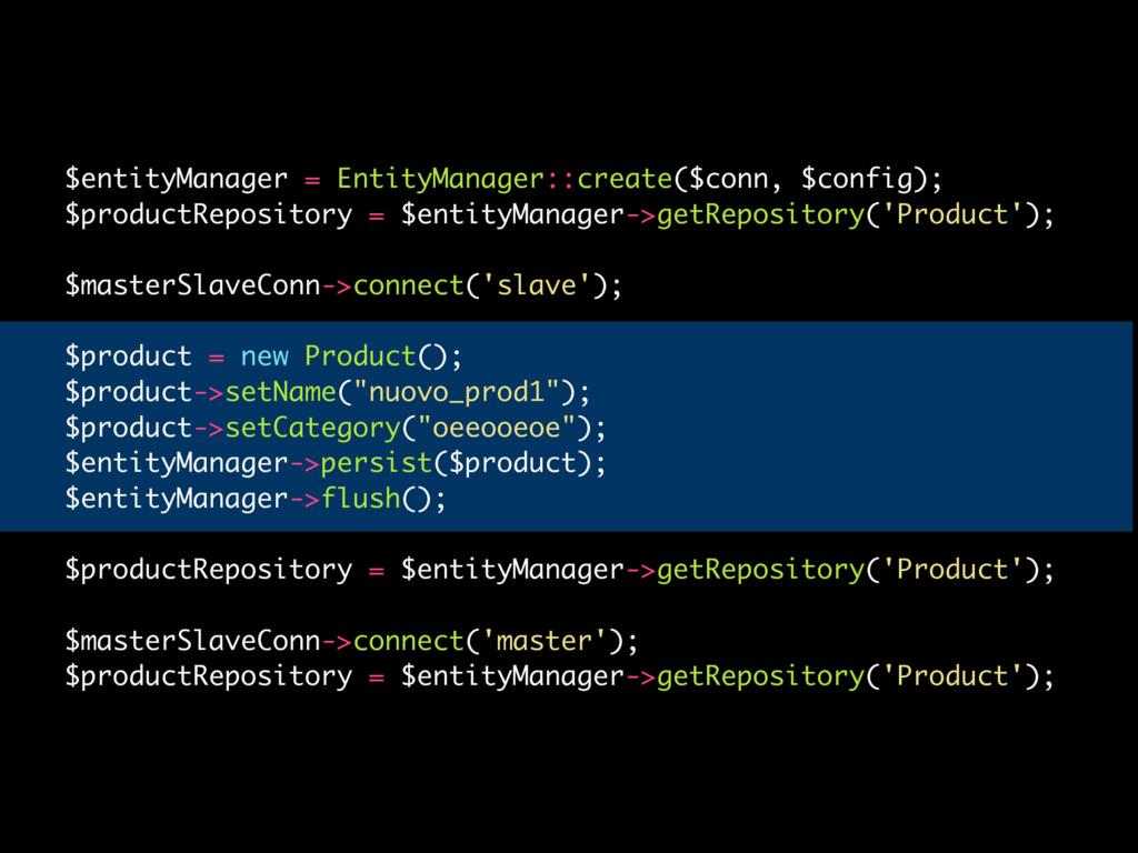$entityManager = EntityManager::create($conn, $...