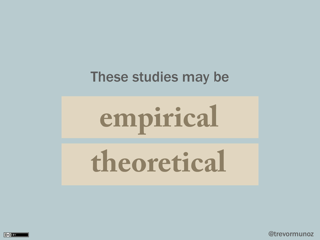 @trevormunoz These studies may be empirical the...
