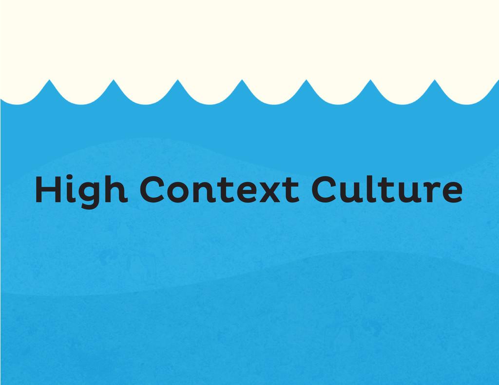 High Context Culture