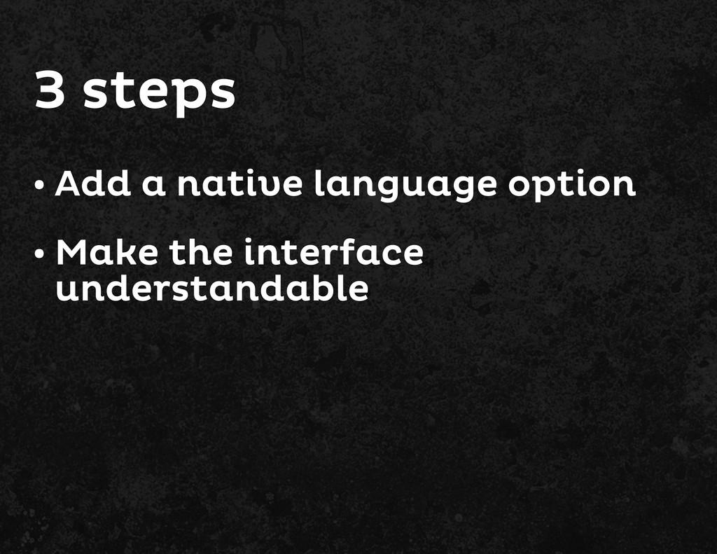 Add a native language option • Make the interfa...