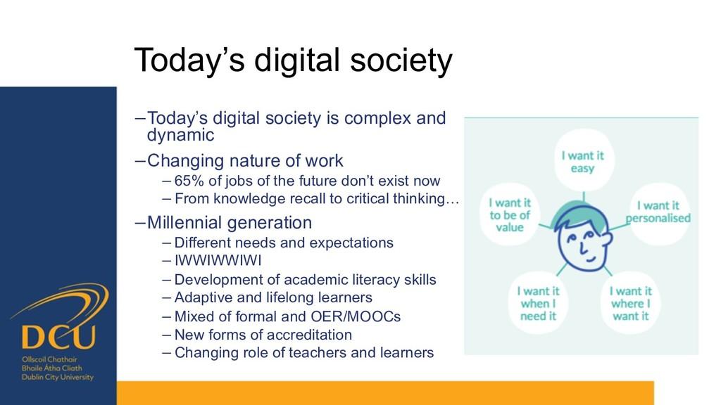 Today's digital society −Today's digital societ...