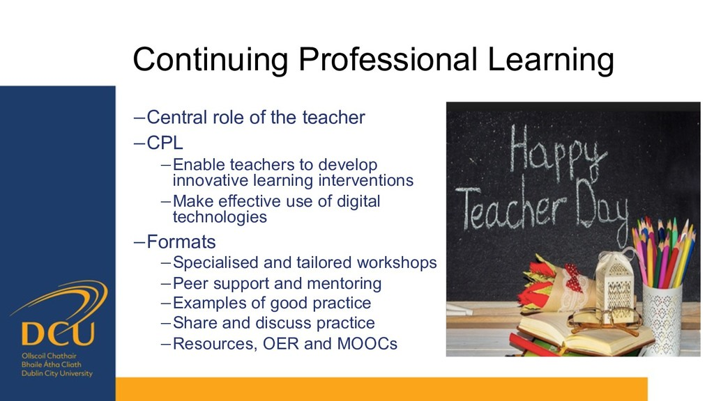 Continuing Professional Learning −Central role ...