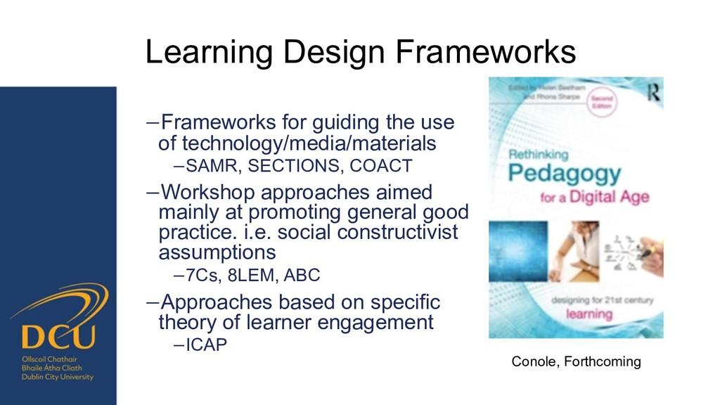Learning Design Frameworks −Frameworks for guid...