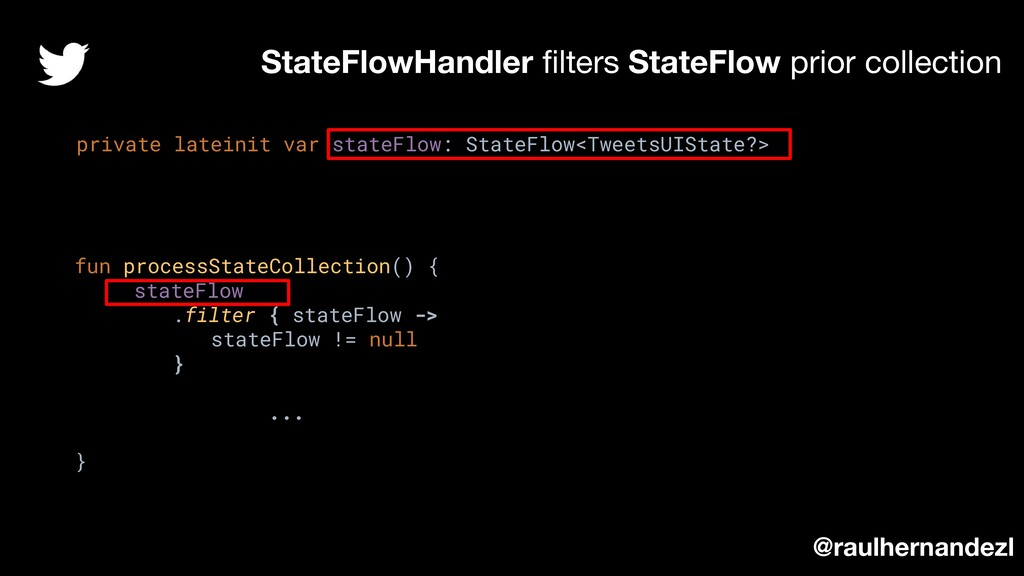 StateFlowHandler filters StateFlow prior collect...