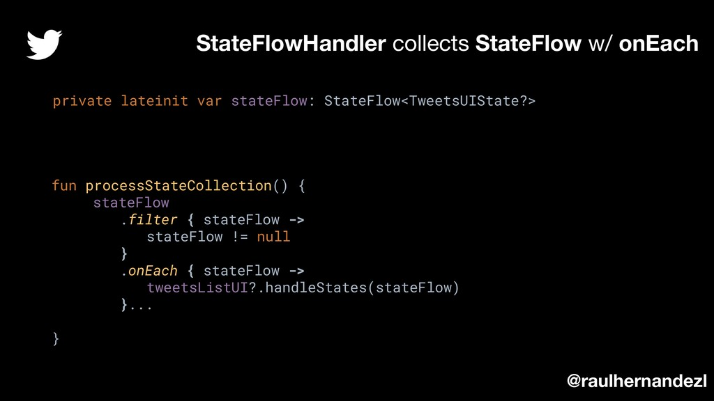 StateFlowHandler collects StateFlow w/ onEach p...
