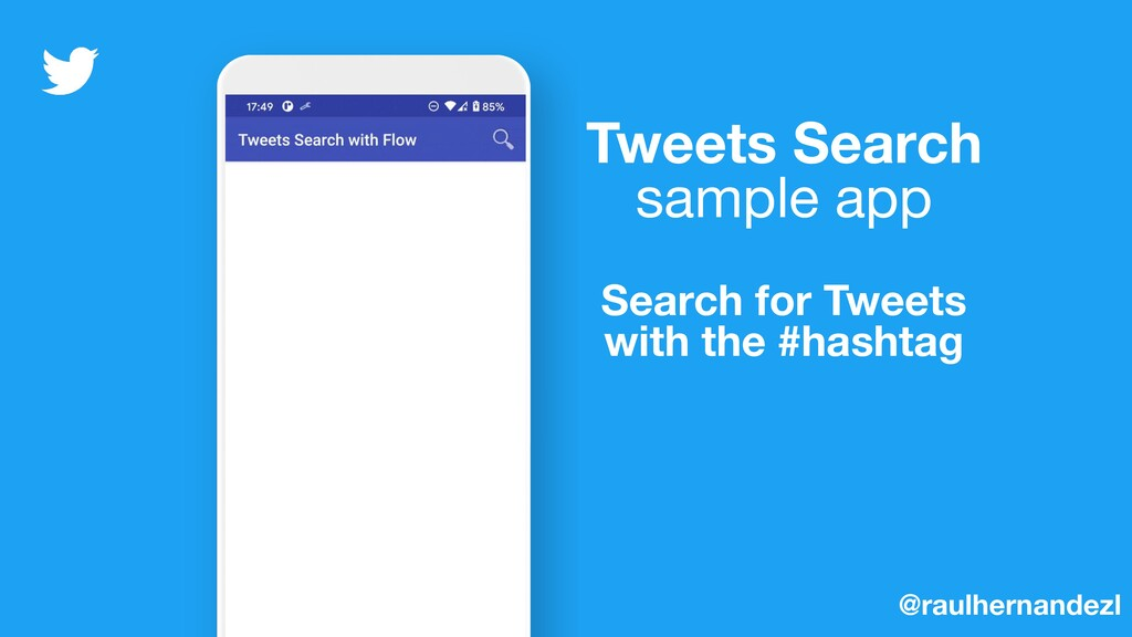 Tweets Search sample app Search for Tweets with...