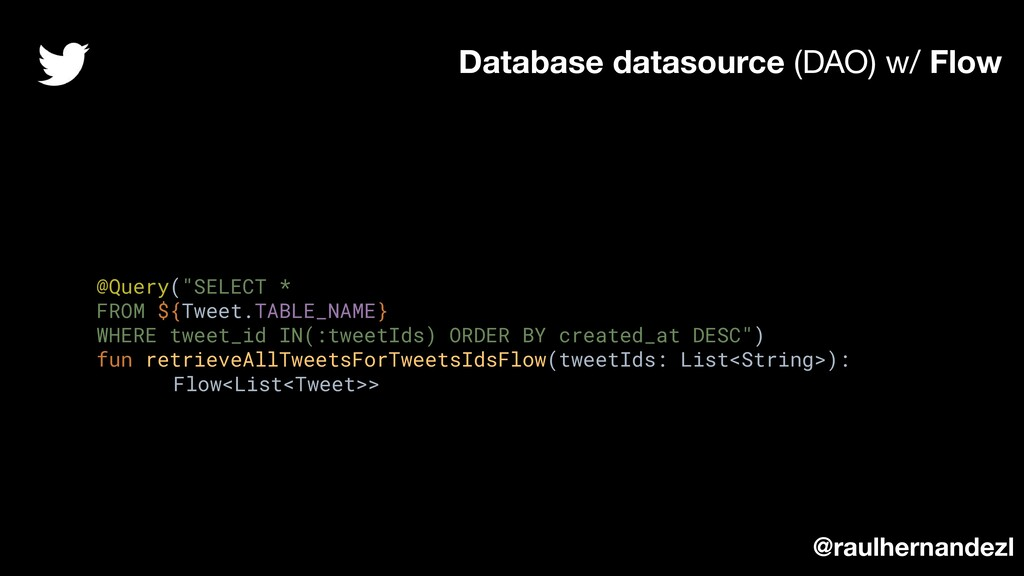 "@Query(""SELECT * FROM ${Tweet.TABLE_NAME} WHERE..."