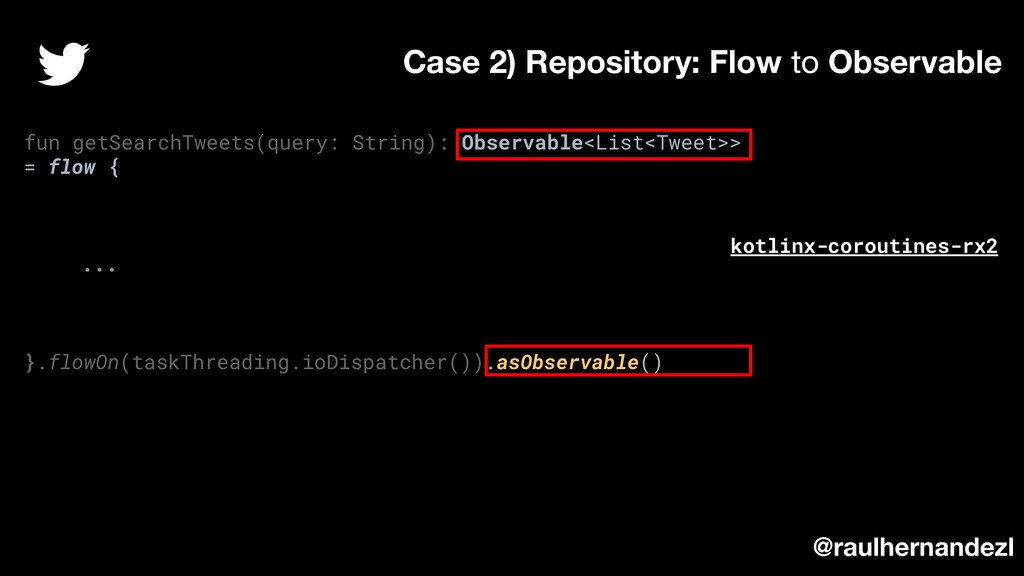 fun getSearchTweets(query: String): Observable<...
