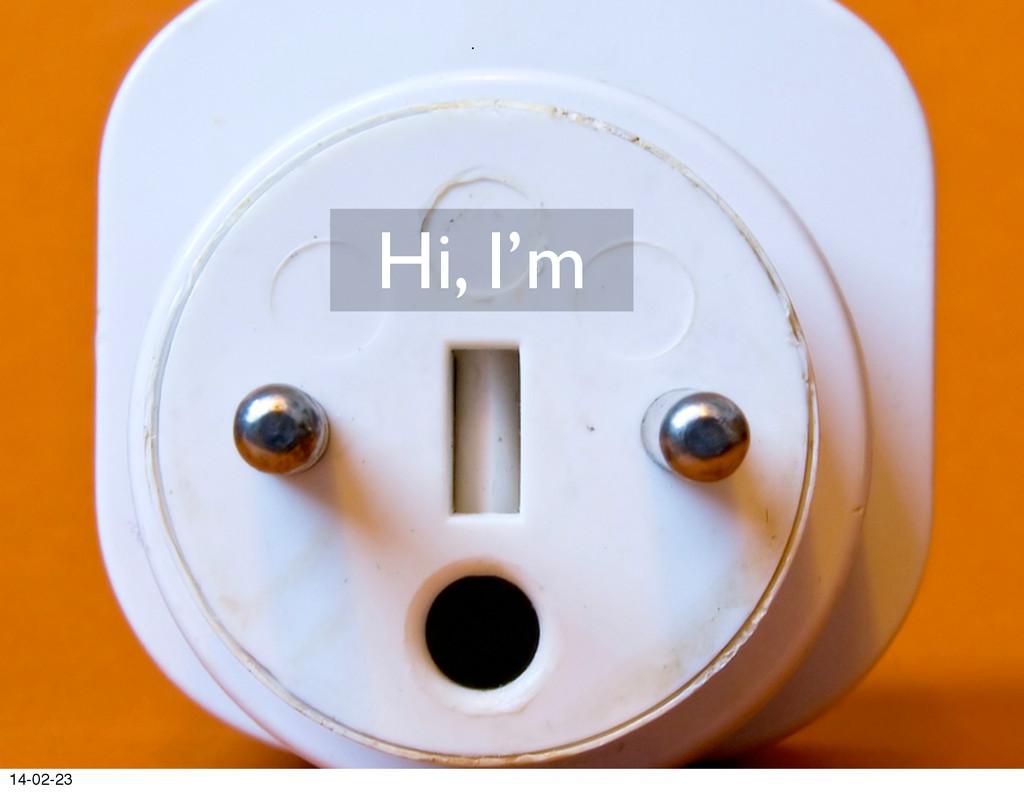 Hi, I'm 14-02-23