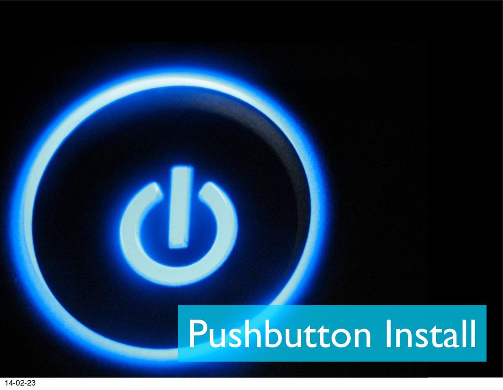 Pushbutton Install 14-02-23