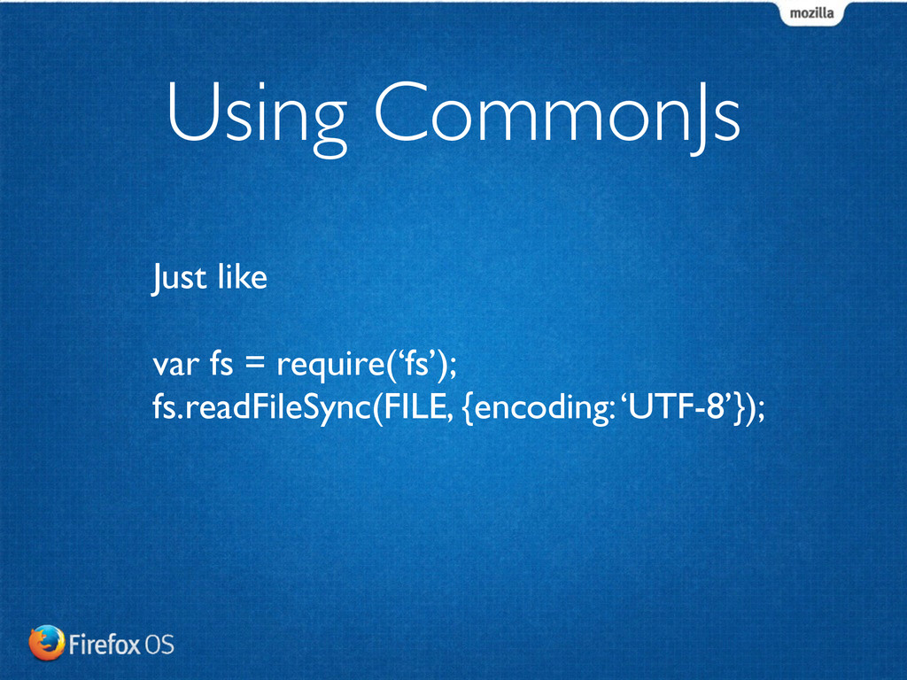 Using CommonJs Just like	 