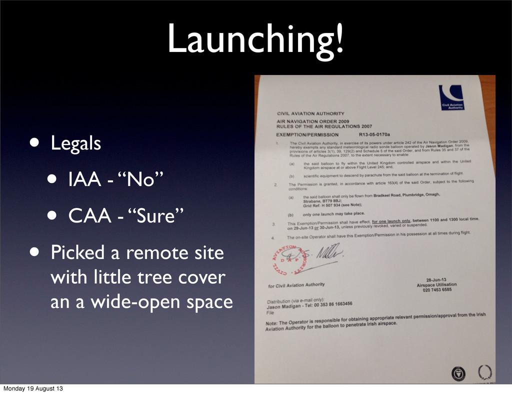"Launching! • Legals • IAA - ""No"" • CAA - ""Sure""..."