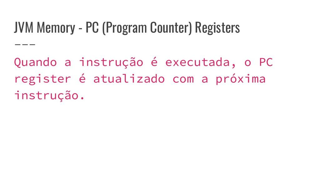 JVM Memory - PC (Program Counter) Registers Qua...