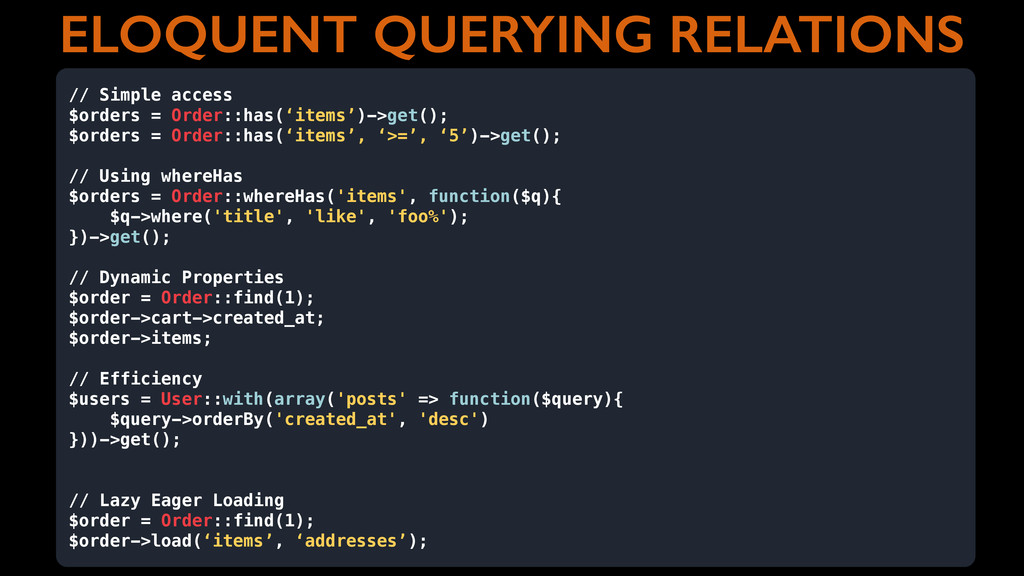 ELOQUENT QUERYING RELATIONS // Simple access $o...