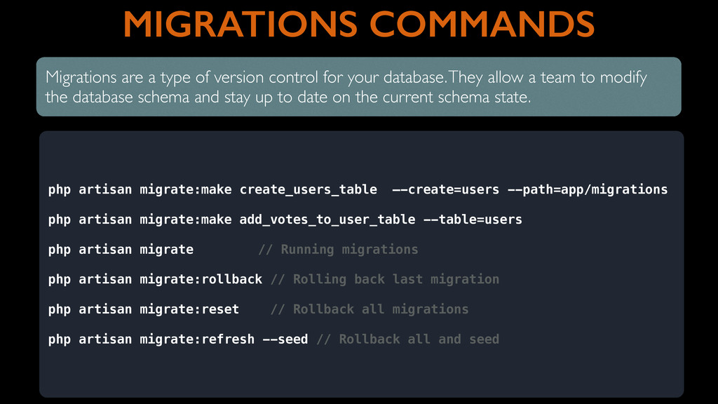 MIGRATIONS COMMANDS Migrations are a type of ve...