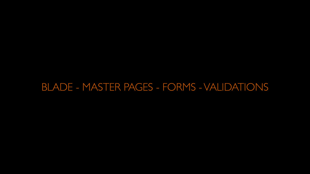 BLADE - MASTER PAGES - FORMS - VALIDATIONS
