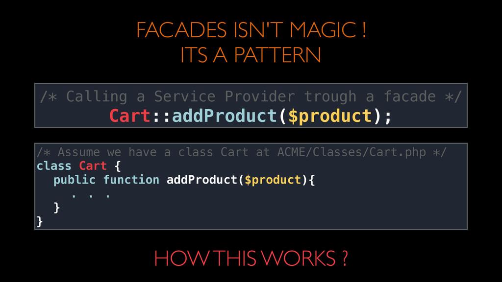 FACADES ISN'T MAGIC !  ITS A PATTERN /* Calli...