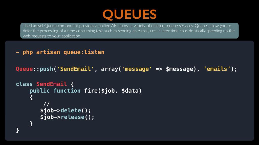 QUEUES - php artisan queue:listen The Laravel Q...