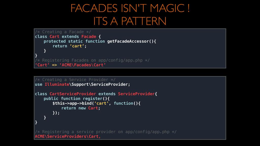 /* Creating a Facade */ class Cart extends Fac...