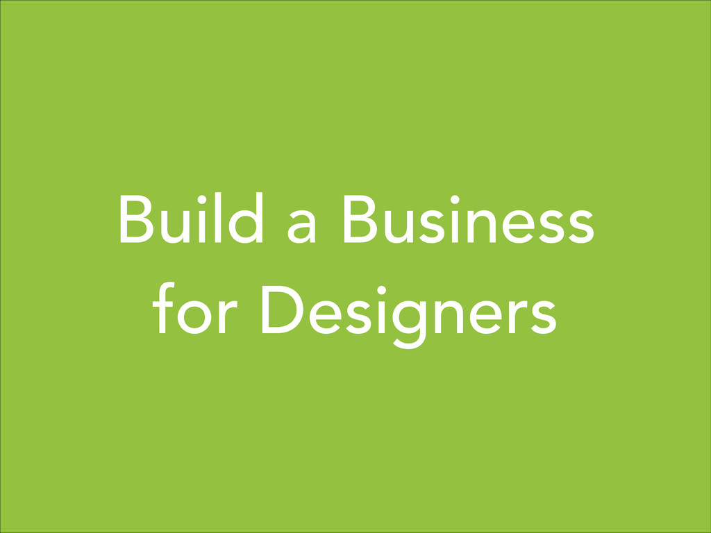Build a Business for Designers