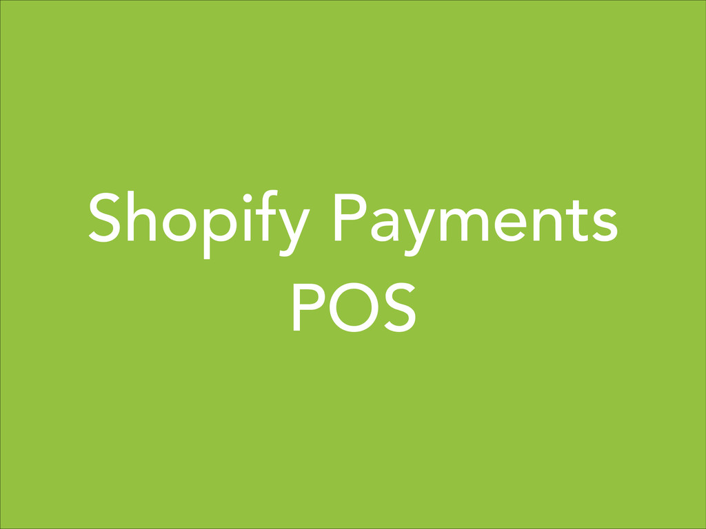 Shopify Payments  POS