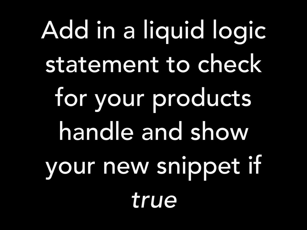 Add in a liquid logic statement to check for yo...