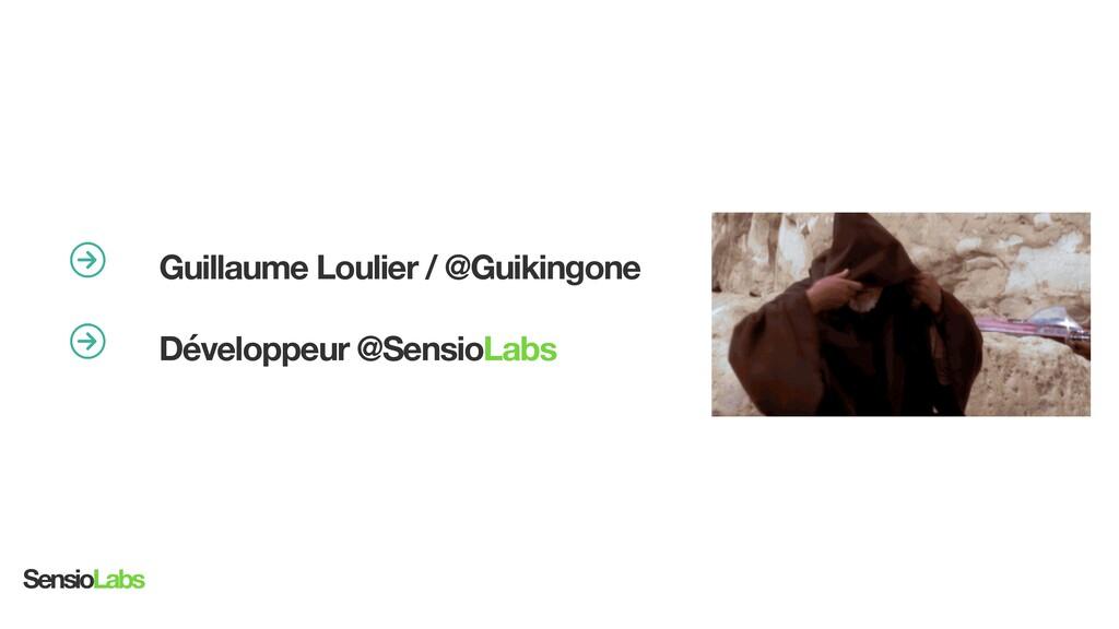 university.sensiolabs.com Guillaume Loulier / @...
